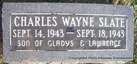 SLATE, CHARLES WAYNE - Scott County, Arkansas | CHARLES WAYNE SLATE - Arkansas Gravestone Photos