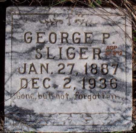 SLIGER, GEORGE P - Scott County, Arkansas | GEORGE P SLIGER - Arkansas Gravestone Photos
