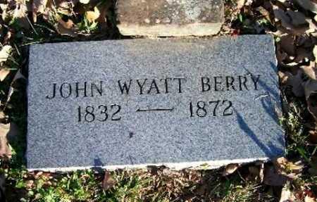 BERRY, JOHN WYATT - Searcy County, Arkansas   JOHN WYATT BERRY - Arkansas Gravestone Photos