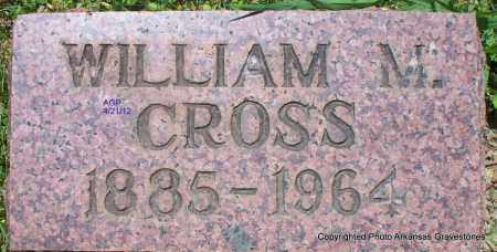 CROSS, WILLIAM M - Sebastian County, Arkansas | WILLIAM M CROSS - Arkansas Gravestone Photos