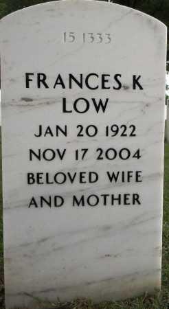 LOW, FRANCES K - Sebastian County, Arkansas | FRANCES K LOW - Arkansas Gravestone Photos