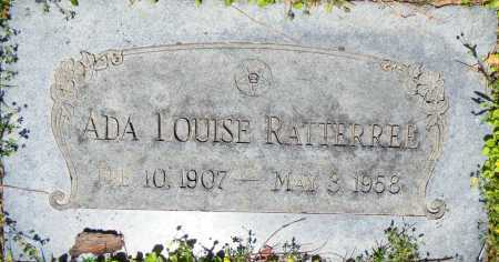 RATTERREE, ADA LOUISE - Sebastian County, Arkansas   ADA LOUISE RATTERREE - Arkansas Gravestone Photos