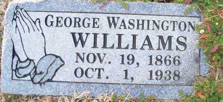 WILLIAMS, GEORGE WASHINGTON - Sebastian County, Arkansas | GEORGE WASHINGTON WILLIAMS - Arkansas Gravestone Photos