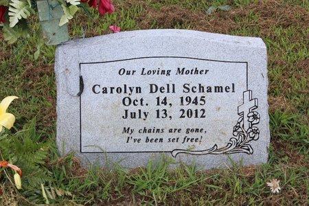SCHAMEL, CAROLYN DELL - Sharp County, Arkansas | CAROLYN DELL SCHAMEL - Arkansas Gravestone Photos
