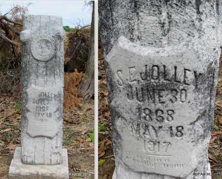 JOLLEY, S. E. - St. Francis County, Arkansas   S. E. JOLLEY - Arkansas Gravestone Photos