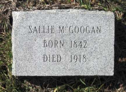 MCGOOGAN, SALLIE - Union County, Arkansas | SALLIE MCGOOGAN - Arkansas Gravestone Photos