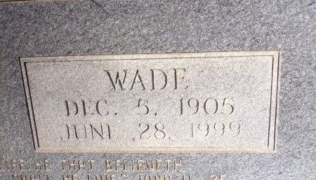 WILSON, WADE (CLOSE UP) - Union County, Arkansas | WADE (CLOSE UP) WILSON - Arkansas Gravestone Photos