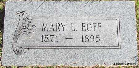 EOFF, MARY E - Van Buren County, Arkansas | MARY E EOFF - Arkansas Gravestone Photos