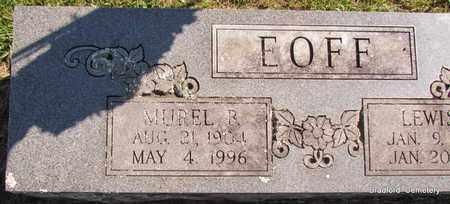 EOFF, MUREL B (CLOSE UP) - Van Buren County, Arkansas | MUREL B (CLOSE UP) EOFF - Arkansas Gravestone Photos