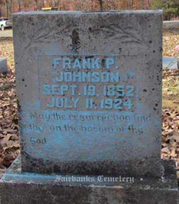 JOHNSON, FRANK P - Van Buren County, Arkansas   FRANK P JOHNSON - Arkansas Gravestone Photos