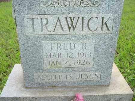 TRAWICK, FRED R - Van Buren County, Arkansas   FRED R TRAWICK - Arkansas Gravestone Photos