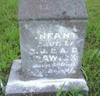 TRAWICK, INFANT DAUGHTER - Van Buren County, Arkansas | INFANT DAUGHTER TRAWICK - Arkansas Gravestone Photos