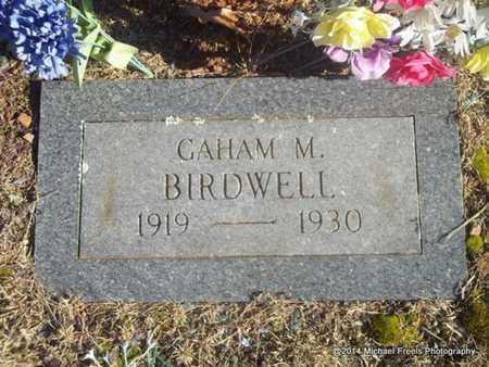 BIRDWELL, GAHAM M - Washington County, Arkansas   GAHAM M BIRDWELL - Arkansas Gravestone Photos
