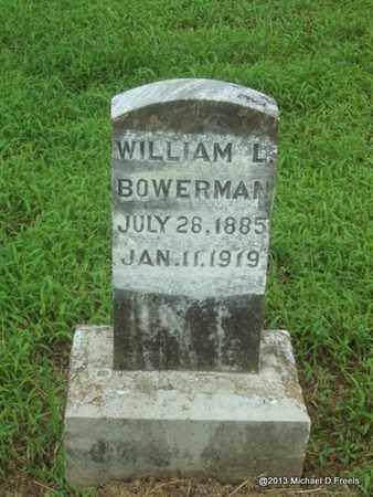 BOWERMAN, WILLIAM L - Washington County, Arkansas | WILLIAM L BOWERMAN - Arkansas Gravestone Photos