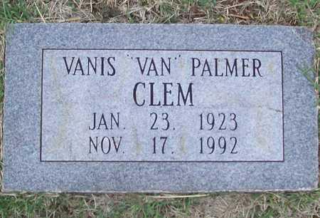 "CLEM, VANIS ""VAN"" PALMER - Washington County, Arkansas | VANIS ""VAN"" PALMER CLEM - Arkansas Gravestone Photos"