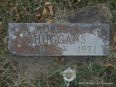 HUGGANS, ROBERT W - Washington County, Arkansas   ROBERT W HUGGANS - Arkansas Gravestone Photos