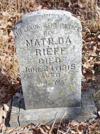 RIEFF, MATILDA - Washington County, Arkansas | MATILDA RIEFF - Arkansas Gravestone Photos
