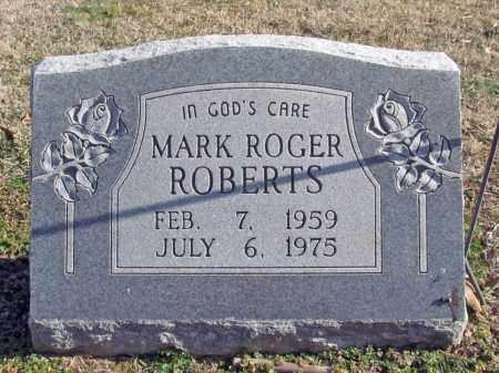 ROBERTS, MARK ROGER - Washington County, Arkansas | MARK ROGER ROBERTS - Arkansas Gravestone Photos