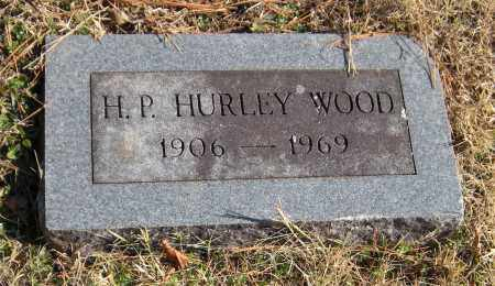 WOOD, H.P. HURLEY - Washington County, Arkansas | H.P. HURLEY WOOD - Arkansas Gravestone Photos