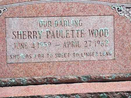 WOOD, SHERRY PAULETTE - Washington County, Arkansas | SHERRY PAULETTE WOOD - Arkansas Gravestone Photos