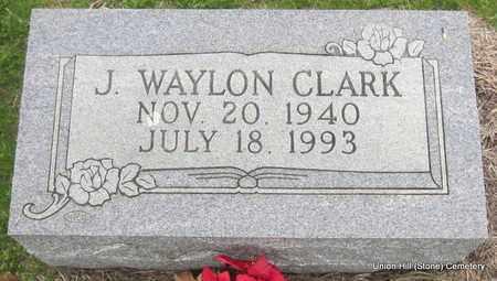 CLARK, J WAYLON - White County, Arkansas   J WAYLON CLARK - Arkansas Gravestone Photos