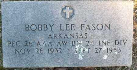 FASON (VETERAN), BOBBY LEE - White County, Arkansas | BOBBY LEE FASON (VETERAN) - Arkansas Gravestone Photos
