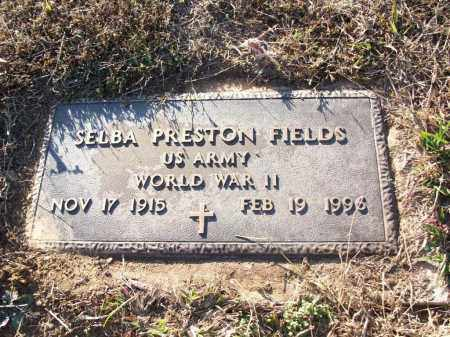 FIELDS (VETERAN WWII), SELBA PRESTON - White County, Arkansas | SELBA PRESTON FIELDS (VETERAN WWII) - Arkansas Gravestone Photos