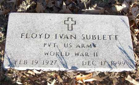 SUBLETT  (VETERAN WWII), FLOYD IVAN - White County, Arkansas | FLOYD IVAN SUBLETT  (VETERAN WWII) - Arkansas Gravestone Photos