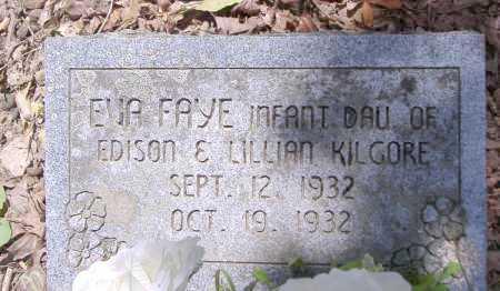 KILGORE, EVA FAYE - Yell County, Arkansas | EVA FAYE KILGORE - Arkansas Gravestone Photos