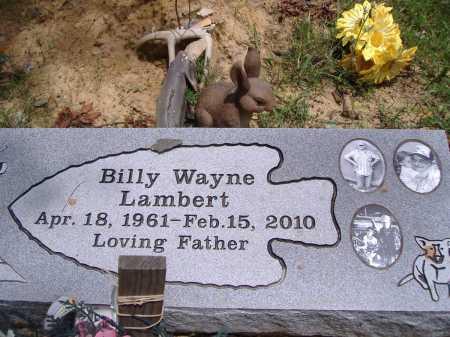 LAMBERT, BILLY WAYNE - Yell County, Arkansas | BILLY WAYNE LAMBERT - Arkansas Gravestone Photos