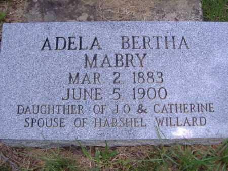 MABRY WILLARD, ADELA BERTHA - Yell County, Arkansas | ADELA BERTHA MABRY WILLARD - Arkansas Gravestone Photos