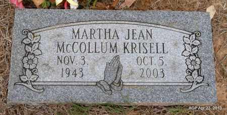 MCCOLLUM KRISELL, MARTHA JEAN - Arkansas County, Arkansas | MARTHA JEAN MCCOLLUM KRISELL - Arkansas Gravestone Photos
