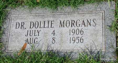 MORGANS, DOLLIE, DR - Arkansas County, Arkansas | DOLLIE, DR MORGANS - Arkansas Gravestone Photos