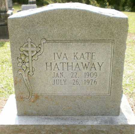 HATHAWAY, IVA KATE - Ashley County, Arkansas | IVA KATE HATHAWAY - Arkansas Gravestone Photos