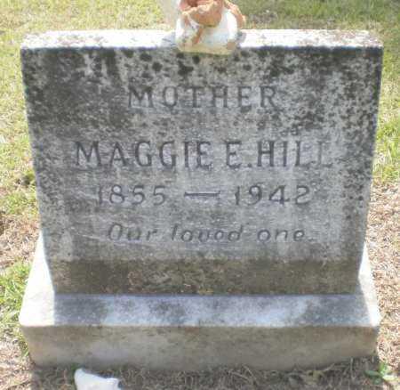 HILL, MAGGIE E - Ashley County, Arkansas | MAGGIE E HILL - Arkansas Gravestone Photos