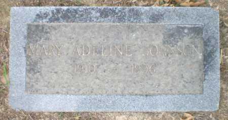 JOHNSON, MARY ADELINE - Ashley County, Arkansas | MARY ADELINE JOHNSON - Arkansas Gravestone Photos