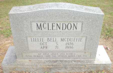 MCDUFFIE MCLENDON, LILLIE BELL - Ashley County, Arkansas | LILLIE BELL MCDUFFIE MCLENDON - Arkansas Gravestone Photos