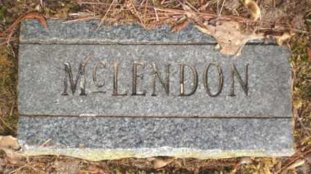 MCLENDON, UNKNOWN - Ashley County, Arkansas | UNKNOWN MCLENDON - Arkansas Gravestone Photos