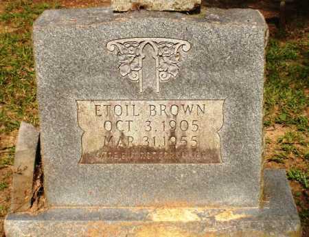 BROWN, ETOIL - Ashley County, Arkansas | ETOIL BROWN - Arkansas Gravestone Photos