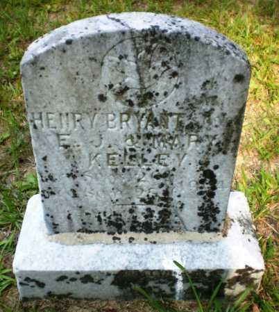KELLEY, HENRY BRYANT - Ashley County, Arkansas | HENRY BRYANT KELLEY - Arkansas Gravestone Photos
