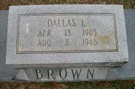 BROWN, DALLAS L - Ashley County, Arkansas | DALLAS L BROWN - Arkansas Gravestone Photos