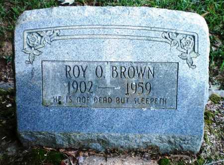 BROWN, ROY O - Ashley County, Arkansas | ROY O BROWN - Arkansas Gravestone Photos