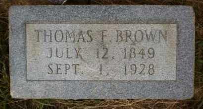 BROWN, THOMAS F - Ashley County, Arkansas | THOMAS F BROWN - Arkansas Gravestone Photos