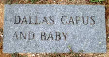 CAPUS, DALLAS - Ashley County, Arkansas | DALLAS CAPUS - Arkansas Gravestone Photos