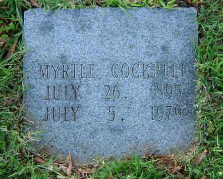 COCKRELL, MYRTLE - Ashley County, Arkansas | MYRTLE COCKRELL - Arkansas Gravestone Photos