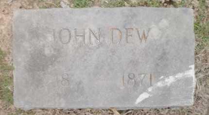 DEW, JOHN - Ashley County, Arkansas | JOHN DEW - Arkansas Gravestone Photos