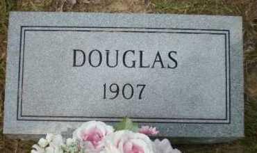 DOUGLAS, UNKNOWN - Ashley County, Arkansas | UNKNOWN DOUGLAS - Arkansas Gravestone Photos