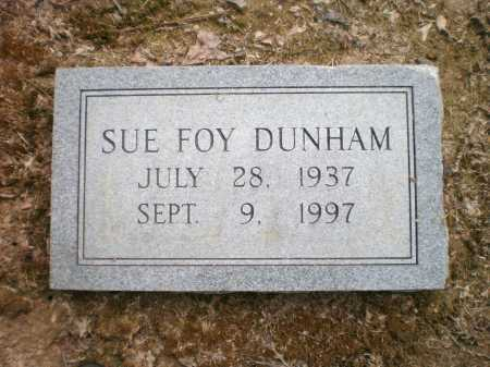FOY DUNHAM, SUE - Ashley County, Arkansas | SUE FOY DUNHAM - Arkansas Gravestone Photos