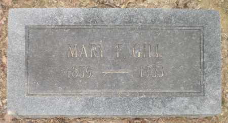 GILL, MARY F - Ashley County, Arkansas   MARY F GILL - Arkansas Gravestone Photos