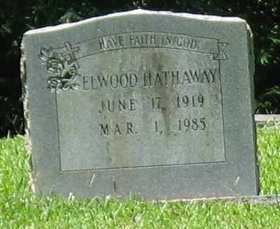 HATHAWAY, ELWOOD - Ashley County, Arkansas   ELWOOD HATHAWAY - Arkansas Gravestone Photos